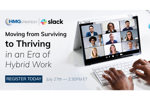 Moving from Surviving to Thriving in an Era of Hybrid Work - July 27th 2:30 PM ET